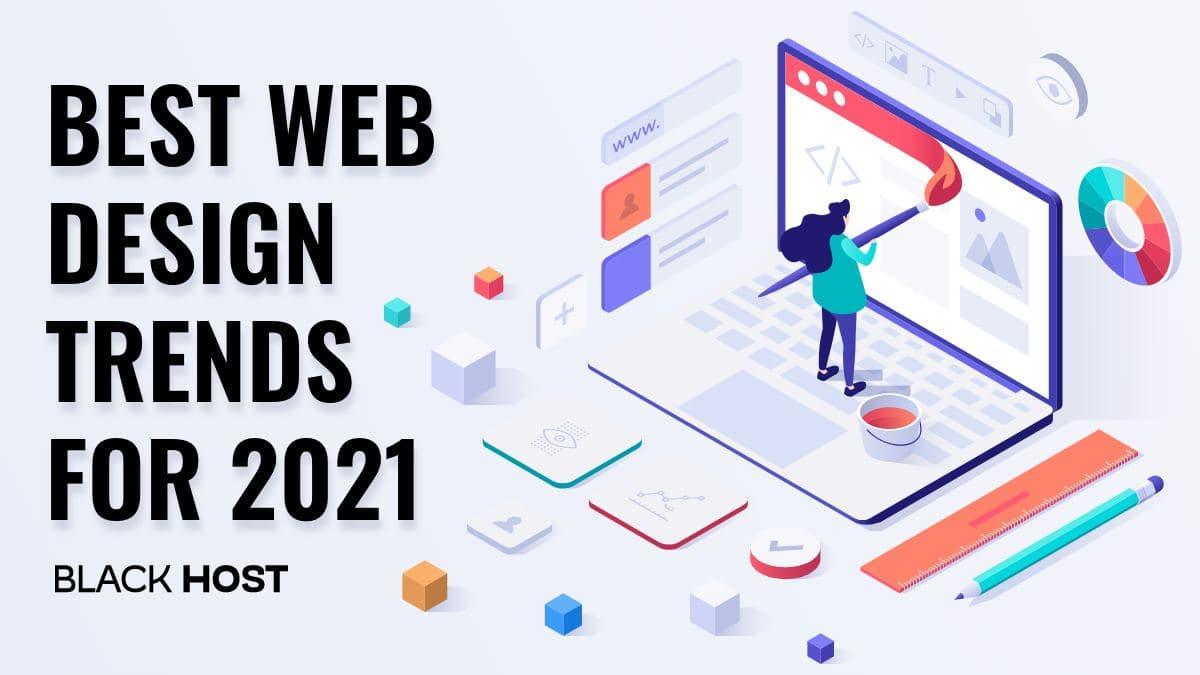 Best Web Design Trends for 2021