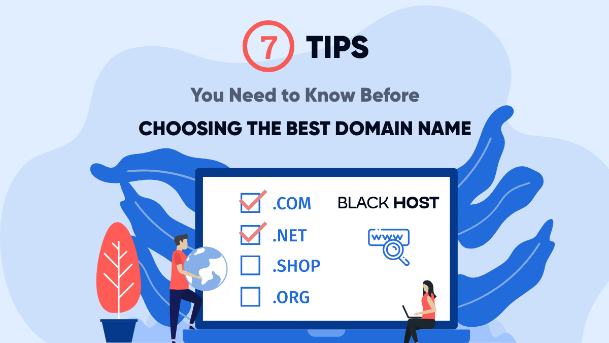 Seven Tips You Need to Know Before Choosing the Best Domain Name